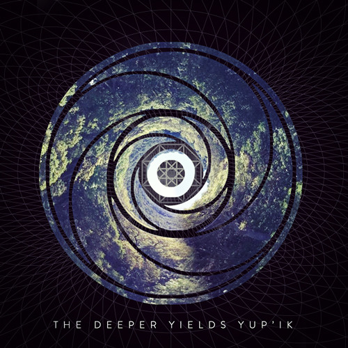 The Deeper Yields Yup'ik