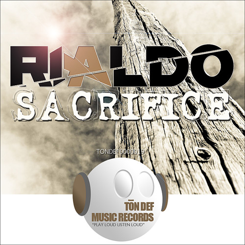 Rialdo Shepherd - Sacrifice [Ton Def Records]