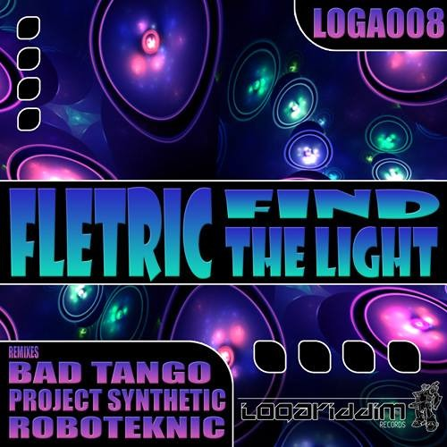 Fletric - Find The Light (Bad Tango Remix) [OUT NOW!]
