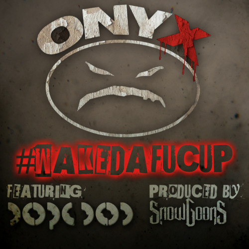 WAKEDAFUCUP Feat. Dope D.O.D. (Produced by Snowgoons)
