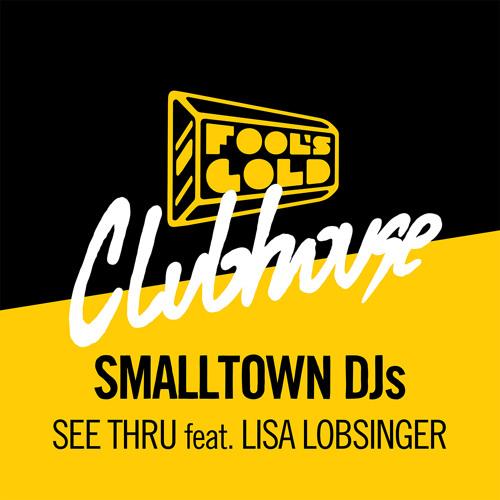 Smalltown DJs feat. Lisa Lobsinger - See Thru
