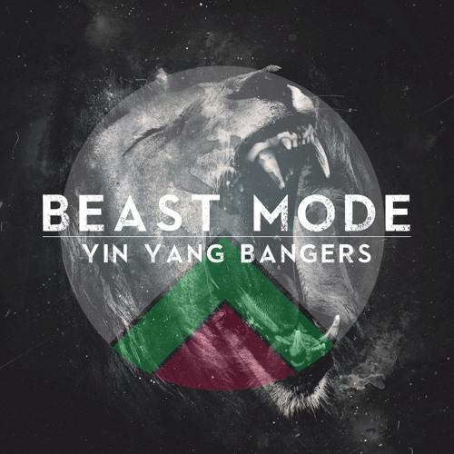 Yin Yang Bangers - Beast Mode (Original Mix)