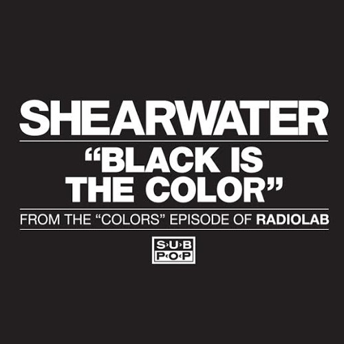 Shearwater - Black Is The Color
