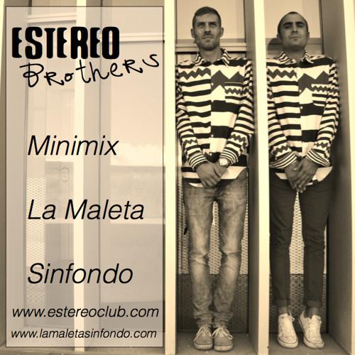 EstereoBrothers Exclusive Minimix Para La Maleta SinFondo
