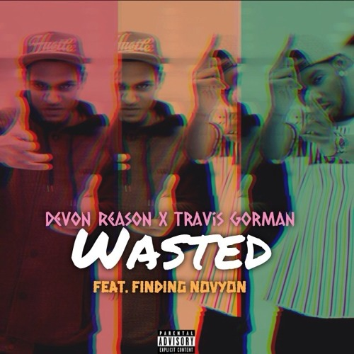 Wasted Ft. Finding Novyon