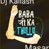 Babaji Ka Thullu - Kapil Sharma -Mix By(Dj Kailash Masar)