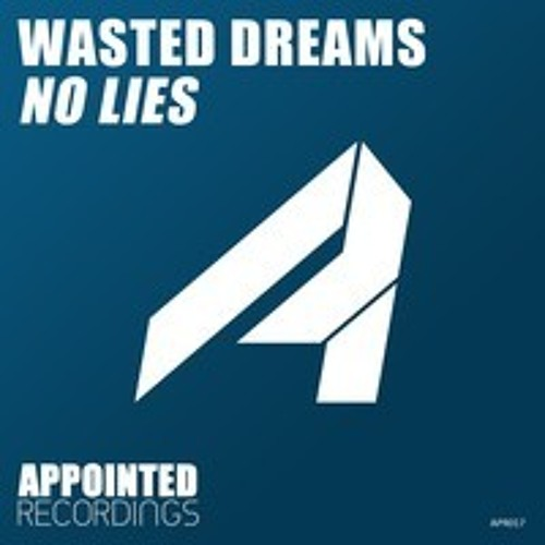 Wasted Dreams - No Lies (Dreamwalker Remix)