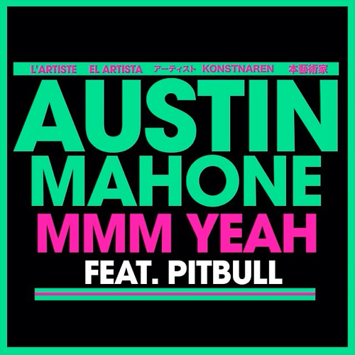 Mmm Yeah (feat. Pitbull) by Austin Mahone