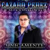 No Compro Amores - Lazaro Perez Y Su Conjunto
