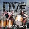 The Mighty Nach LIVE - 09 - Tweedle Dee Tweedle Dum
