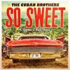 So Sweet by The Cuban Brothers ft. Diafrix & Mica Paris (Horowitz Remix)  - EDM.com Premiere