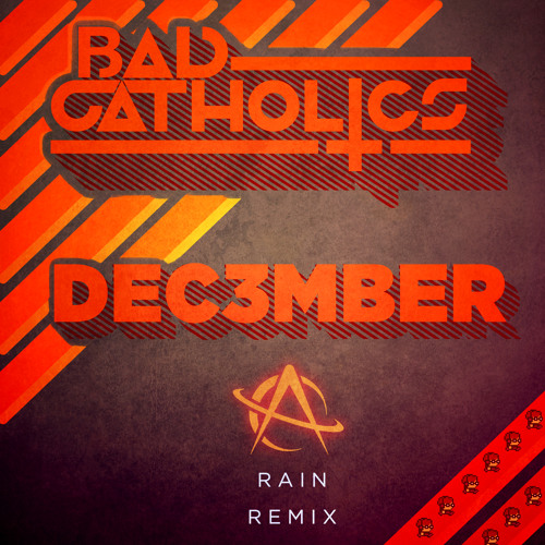 Astronaut - Rain (Bad Catholics & Dec3mber Remix)