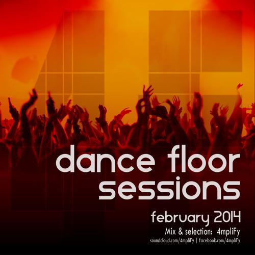 4mpliFy - Dance Floor Sessions - February 2014 @ Rádio Káset   05.02.2014