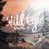 Achoo! Bless You: Wild Eyes