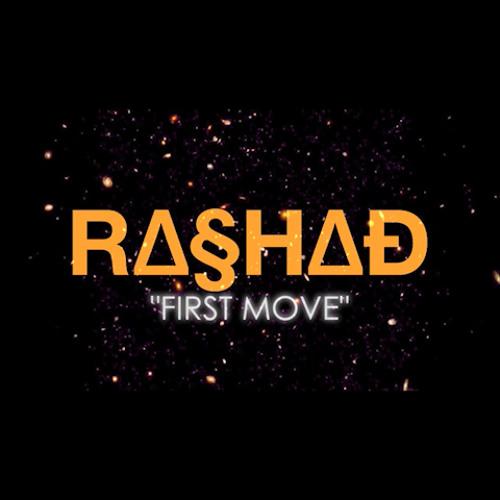 Rashad-First Move