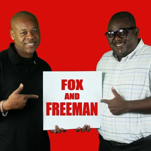Freeman & Fox Show Podcast - 2-05-14