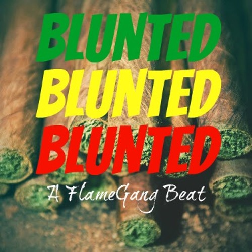 Blunted Snippet (Prod. By FGB)