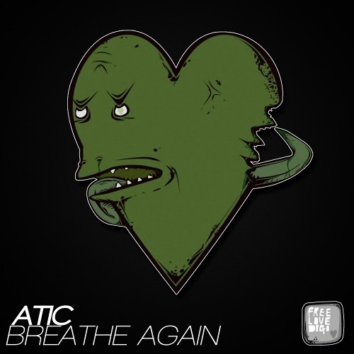 Breathe Again by ATIC