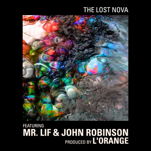 L'Orange - The Lost Nova (feat. Mr. Lif & John Robinson)