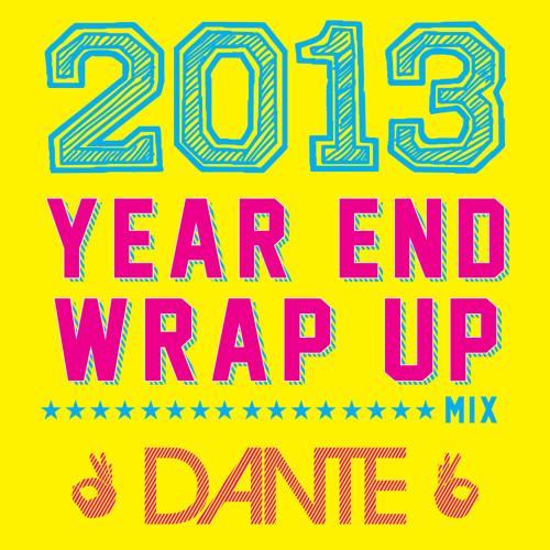 2013 Wrap Up Mix
