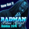 The Baddest ( Blue Print Riddim)