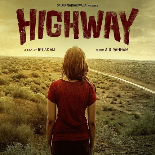 Pataka Guddi - Highway (Male version - a r rahman)