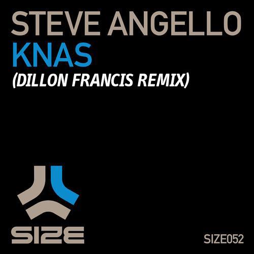 Steve Angello - KNAS (Dillon Francis Remix)