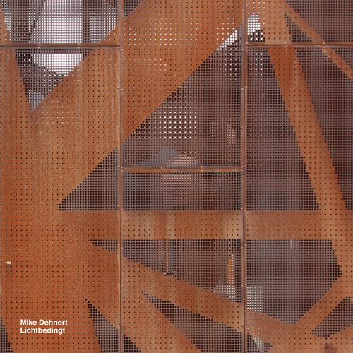 Mike Dehnert 'Lichtbedingt' (2LP/CD) [104dsr]