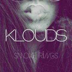 KLOUDS - Smoke Rings (Prod. Scotti Ohio)