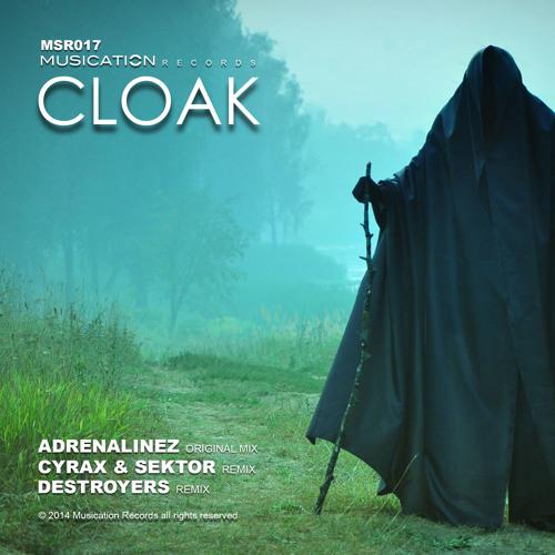 MSR017 Adrenalinez - Cloak (Cyrax & Sektor Remix) OUT NOW!!