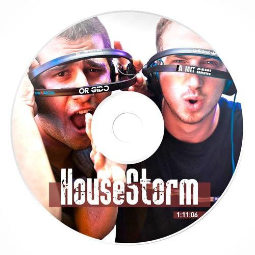 HouseStorm - Mixed By DJ Or Gido & DJ Amit Agami