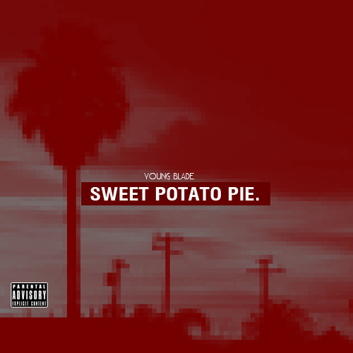 Young Blade - Sweet Potato Pie