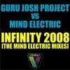 Guru Josh Project vs MINd ELECTRIC - Infinity 2008 (Original Mix)