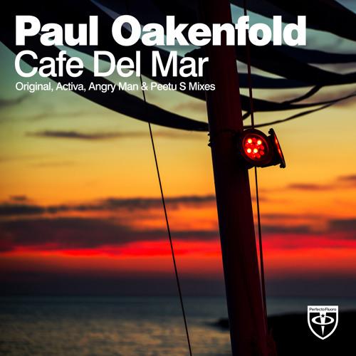 Paul Oakenfold - Cafe Del Mar (Activa Remix)