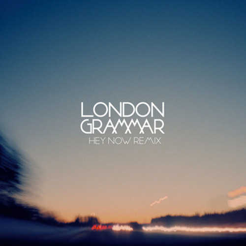 London Grammar - Hey Now(Mr Rich & Billy Kenny Remix)*FREE DOWNLOAD*