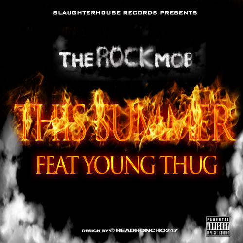 The Rock Mob ft Young Thug - This Summer