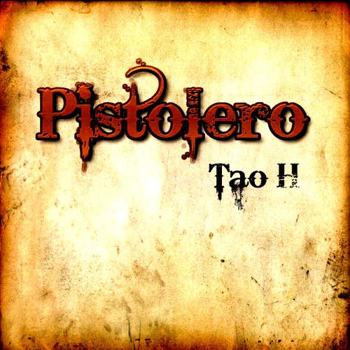 Tao H - Pistolero [Download link in description]
