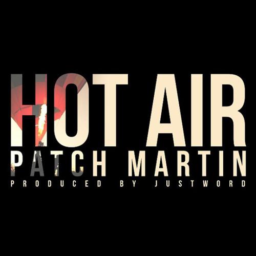 Patch Martin - Hot Air