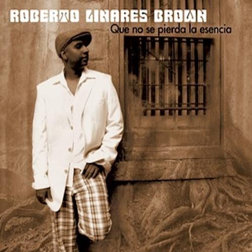 Un Son Sencillo - Roberto Linares Brown