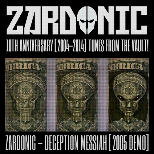 Zardonic - Deception Messiah [2005]