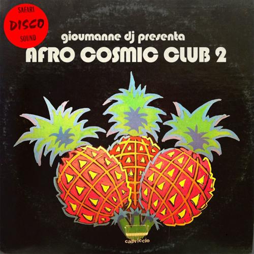 DJ Gioumanne's Afro Cosmic Club Volume 2