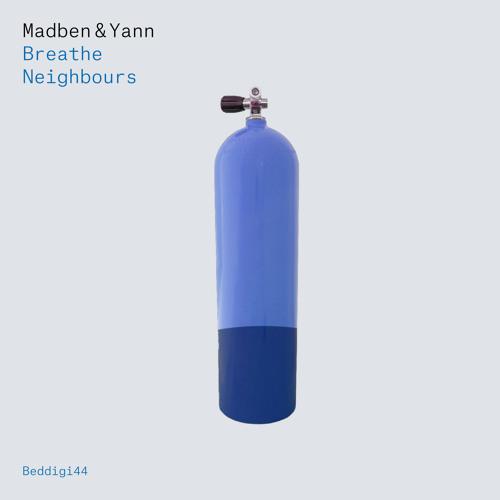 BEDDIGI44 Madben & Yann - Breathe