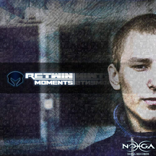 Re-Twin - Moments[DEBUT ALBUM PREVIEW] @ OUT NOW on Noga Records