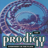 Prodigy - Everybody In The Place (something for the weekend mix)