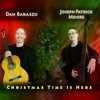 Dan Baraszu & Joseph Patrick Moore - Angels From The Realms Of Glory