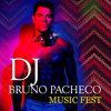DJ Bruno Pacheco - Music Fest (Set MIX)