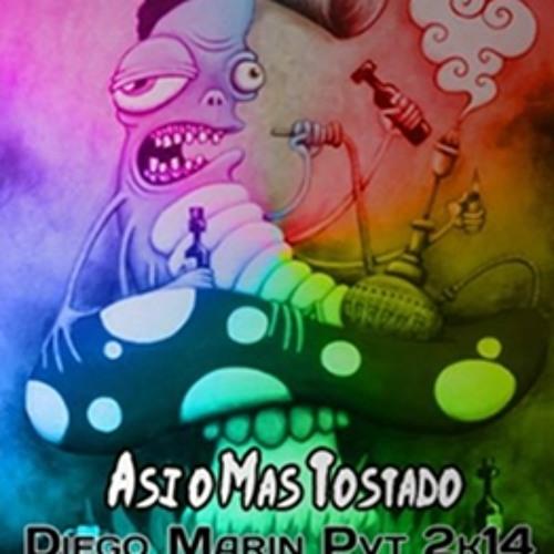 Asi o Mas Tostado - (Diego Marin Pvt 2k14) PREVIEW 1