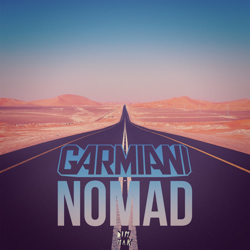 Garmiani - Nomad [PREVIEW]