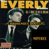 Everly Brothers-All I Have To Do Is Dream (Chronemics BOOTLEG Drum Sub Fix)[FREE DOWNLOAD]