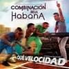 COMBINACION DE LA HABANA - 'LA REVANCHA' 2013.mp3